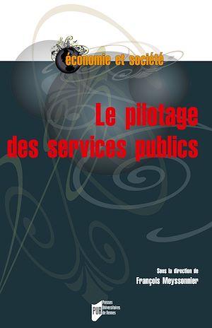 Téléchargez le livre :  Le pilotage des services publics