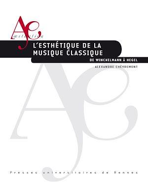 Téléchargez le livre :  L'esthétique de la musique classique