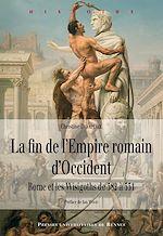 Télécharger cet ebook : La fin de l'Empire romain d'Occident