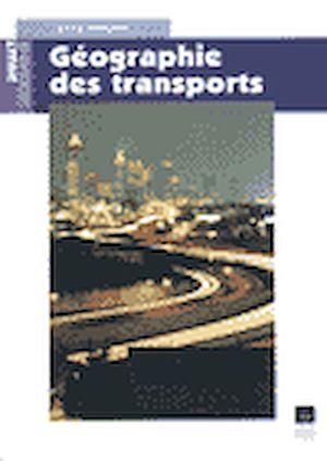 Téléchargez le livre :  Géographie des transports