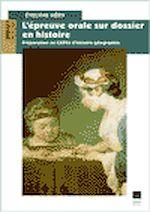 Télécharger cet ebook : L'épreuve orale sur dossier en Histoire (Capes)
