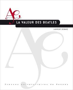 Téléchargez le livre :  La Valeur des Beatles