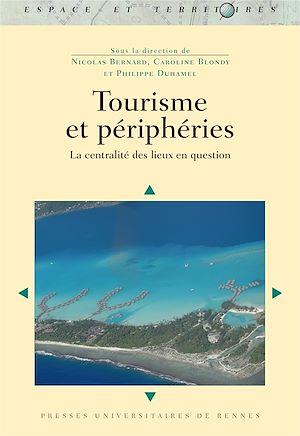 Téléchargez le livre :  Tourisme et périphéries