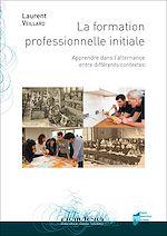 Télécharger le livre :  La formation professionnelle initiale