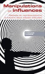Télécharger le livre :  Manipulations et influences