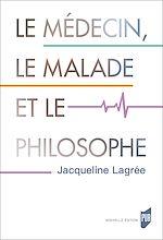 Télécharger le livre :  Le médecin, le malade et le philosophe
