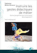 Télécharger le livre :  Instruire les gestes didactiques de métier