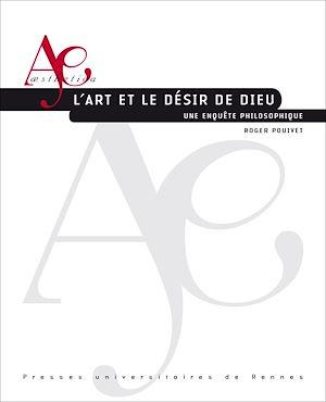 Téléchargez le livre :  L'art et le désir de Dieu