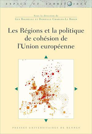 Téléchargez le livre :  Les régions et la politique de cohésion de l'Union européenne