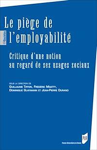 Télécharger le livre : Le piège de l'employabilité