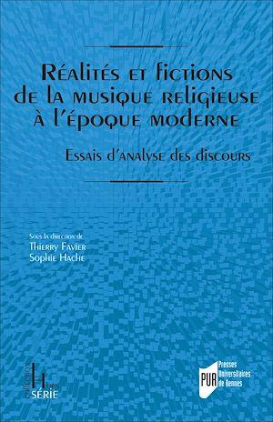 Téléchargez le livre :  Réalités et fictions de la musique religieuse à l'époque moderne