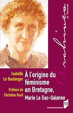 Télécharger le livre :  À l'origine du féminisme en Bretagne, Marie Le Gac-Salonne