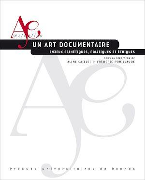 Téléchargez le livre :  Un art documentaire