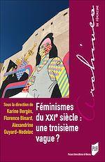 Télécharger le livre :  Féminismes du XXIe siècle : une troisième vague ?