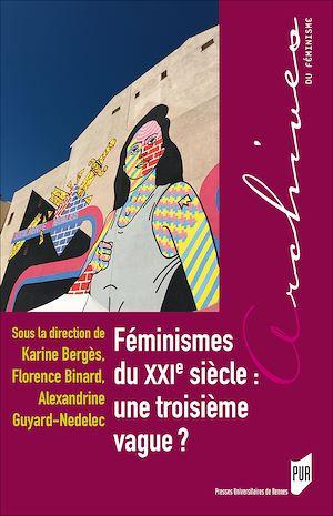 Téléchargez le livre :  Féminismes du XXIe siècle : une troisième vague ?
