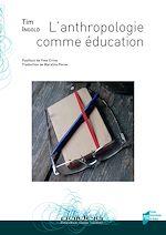 Télécharger le livre :  L'anthropologie comme éducation