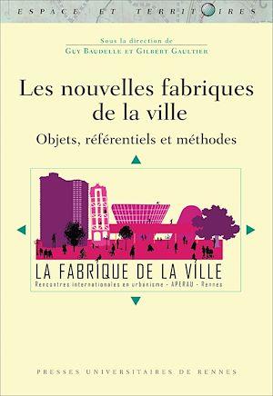 Téléchargez le livre :  Les nouvelles fabriques de la ville