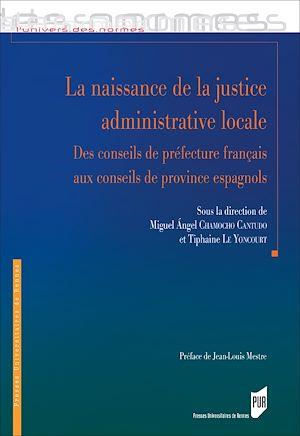 Téléchargez le livre :  La naissance de la justice administrative locale