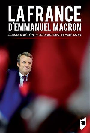 Téléchargez le livre :  La France d'Emmanuel Macron