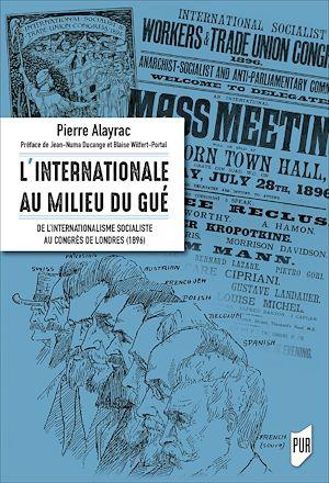Téléchargez le livre :  L'Internationale au milieu du gué