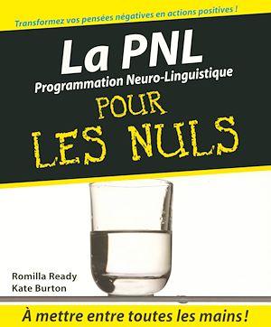 Téléchargez le livre :  PNL - La Programmation neuro-linguistique Pour les Nuls