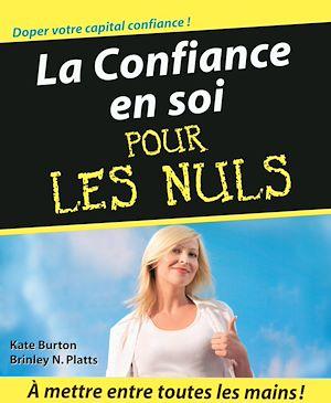 Téléchargez le livre :  La Confiance en soi Pour les Nuls