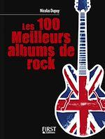 Télécharger le livre :  Le Petit Livre de - Les 100 meilleurs albums de rock