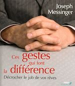 Télécharger le livre :  Ces gestes qui font la différence - Ces mots qui font la différence