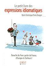 Télécharger le livre :  Le Petit Livre de - Les expressions idiomatiques