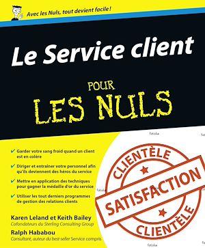 Téléchargez le livre :  Le Service client Pour les Nuls
