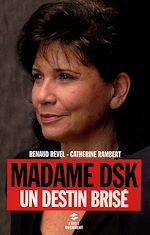 Télécharger le livre :  Madame DSK