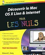 Télécharger cet ebook : Découvrir le mac OS X Lion et internet Pour les Nuls