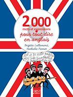 Télécharger le livre :  2000 mots et expressions pour tout dire en anglais