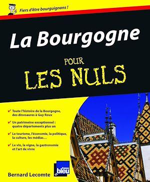 Téléchargez le livre :  La Bourgogne Pour les Nuls