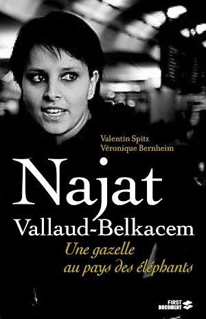 Téléchargez le livre :  Najat Vallaud-Belkacem, la gazelle et les éléphants