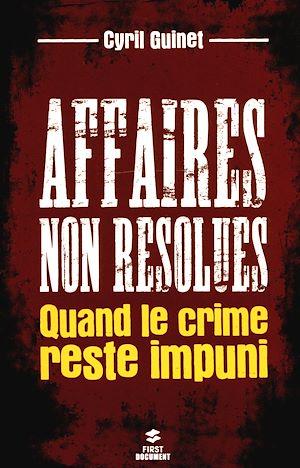 Téléchargez le livre :  Affaires non résolues