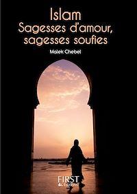 Télécharger le livre : Petit Livre de - Islam : sagesses d'amour, sagesses soufies