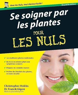 Téléchargez le livre :  Se soigner par les plantes Pour les Nuls