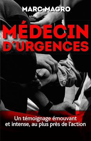 Téléchargez le livre :  Médecin d'urgences