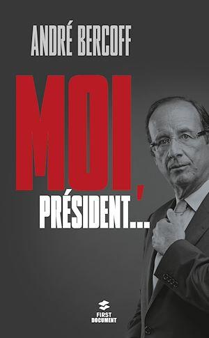 Téléchargez le livre :  Moi, Président...