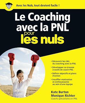 Téléchargez le livre :  Le Coaching avec la PNL Pour les Nuls