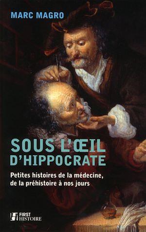 Téléchargez le livre :  Sous l'oeil d'Hippocrate