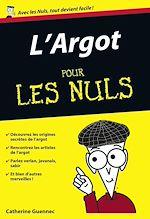 Télécharger le livre :  L'Argot Poche Pour les Nuls