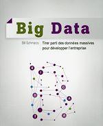 Télécharger cet ebook : Big Data - Tirer parti des données massives pour développer l'entreprise