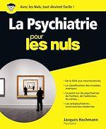 Télécharger cet ebook : La Psychiatrie pour les Nuls