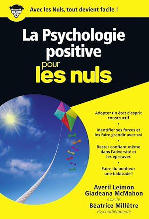 Téléchargez le livre :  La Psychologie positive Pour les Nuls