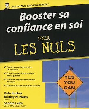 Téléchargez le livre :  Booster sa confiance en soi Pour les Nuls