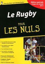 Télécharger cet ebook : Le Rugby Pour les Nuls, édition spéciale Coupe du monde 2015