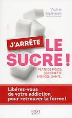 Télécharger cet ebook : J'arrête le sucre !