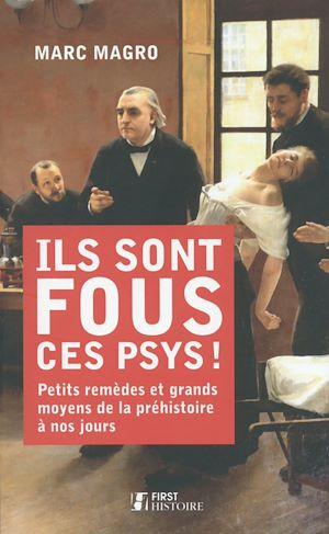 Téléchargez le livre :  Ils sont fous ces psys !